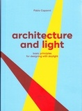 Fabio Capanni - Architecture and Light - Basic Principles for Designing with Daylight.