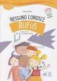 Fabio Casati - Nessuno conosce Rufus - 6-8 anni, 2e livello. 1 CD audio