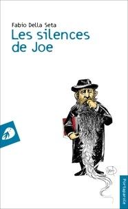 Fabio Della Seta - Les silences de Joe.