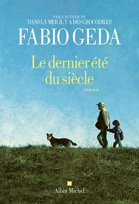 Fabio Geda - Le dernier été du siècle.