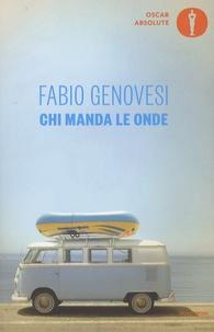 Fabio Genovesi - Chi manda le onde.