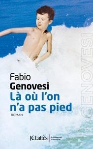 Fabio Genovesi - Là où l'on n'a pas pied.