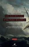 Fabio Lopez Lazaro - Les infortunes d'Alonso Ramirez - Les pirates et l'Empire espagnol à la fin du XVIIe siècle.