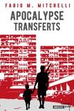 Fabio-M Mitchelli - Apocalypse transferts.