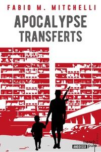 Livres audio français téléchargeables gratuitement Apocalypse transferts in French RTF CHM