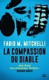 Fabio-M Mitchelli - La compassion du diable.