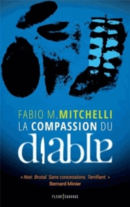 Fabio-M Mitchelli - La compassion du diable.