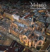 Fabio Polosa et Stefano Ferri - Milano vista dal cielo - Milano as seen from the Sky.