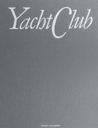 Fabio Ratti-Riccardo Villarosa et  Collectif - Yacht club.