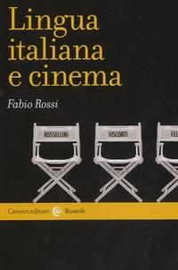 Fabio Rossi - Lingua italiana e cinema.