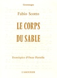 Fabio Scotto - Le corps du sable.