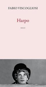 Fabio Viscogliosi - Harpo.