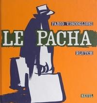 Fabio Viscogliosi et  Blutch - Le pacha.
