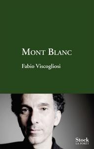Fabio Viscogliosi - Mont Blanc.