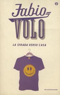 Fabio Volo - La strada verso casa.