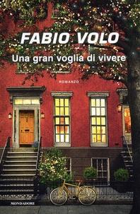 Fabio Volo - Una gran voglia di vivere.