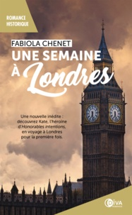 Fabiola Chenet - Une semaine à Londres - Honorables intentions, T0.