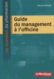 Fabiole Moreddu - Guide du management à l'officine.