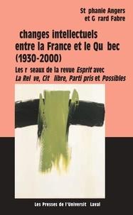 Fabre et  Angers - Echanges intellectuels entre la France et le Québec.