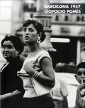 Fabrica La - Leopoldo pomes: barcelona 1957 /anglais.