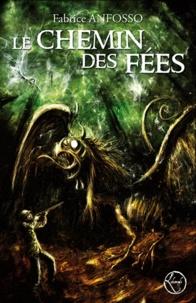 Fabrice Anfosso - Le chemin des fées.