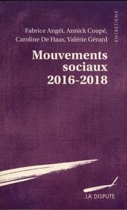 Fabrice Angéi et Annick Coupé - Mouvements sociaux 2016-2018.