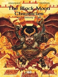 Fabrice Angleraud et François Froideval - The Black Moon Chronicles - Volume 20 - A Gateway to Hell.