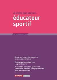 Fabrice Anguenot et Joël Clérembaux - Je prends mon poste d'éducateur sportif.