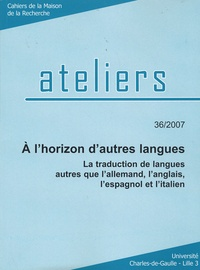 Fabrice Antoine - A l'horizon d'autres langues - La traduction de langues autres que l'allemand, l'anglais, l'espagnol et l'italien.