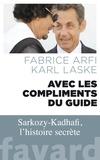 Fabrice Arfi et Karl Laske - Avec les compliments du guide.