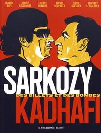 Ebook nederlands téléchargement gratuit Sarkozy-Kadhafi  - Des billets et des bombes (Litterature Francaise) CHM