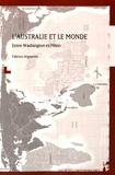 Fabrice Argounès - L'Australie et le monde - Entre Washington et Pékin.