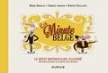 fabrice Armand et Dimitri Ryelandt - Le petit dictionnaire illustré de La Minute belge - Tome 1.