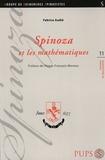 Fabrice Audié - Spinoza et les mathématiques.