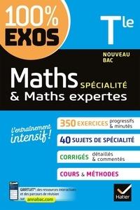 Fabrice Barache et Sophie Barache - Maths & Maths expertes spécialité Tle.