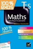 Fabrice Barache et Sophie Barache - Maths Tle S Spécifique & spécialité - Exercices résolus - Terminale S.