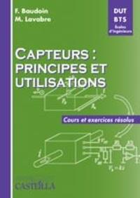 Capteurs : principes et utilisations- Cours et exercices résolus DUT-BTS-Ecoles d'ingénieurs - Fabrice Baudoin pdf epub