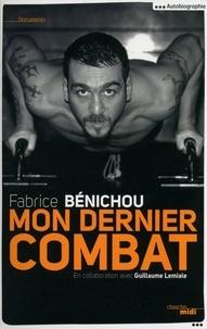 Fabrice Bénichou - Mon dernier combat.