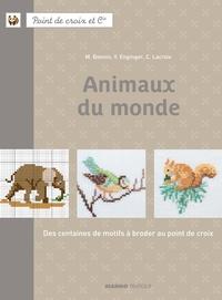 Fabrice Besse et Corinne Lacroix - Animaux du monde - Des centaines de motifs à broder au point de croix.