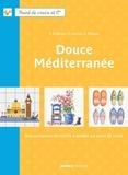 Fabrice Besse et Véronique Enginger - Douce Méditerranée.