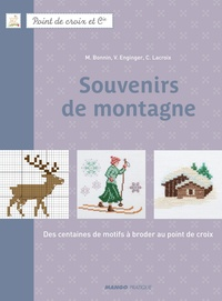 Fabrice Besse et Véronique Enginger - Souvenirs de montagne - Des centaines de motifs à broder au point de croix.
