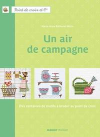 Fabrice Besse et Marie-Anne Réthoret-Mélin - Un air de campagne - Des centaines de motifs à broder au point de croix.