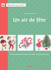 Fabrice Besse et Perrette Samouïloff - Un air de fête.