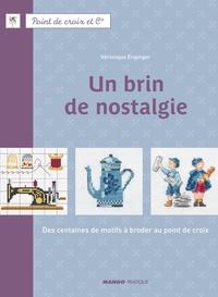 Fabrice Besse et Véronique Enginger - Un brin de nostalgie - Des centaines de motifs à broder au point de croix.