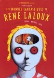 Fabrice Blin et  Topor - Les mondes fantastiques de René Laloux - Avec des témoignages de Topor, Moebius, Caza.
