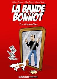 Fabrice Bonnot et David Tardy - La bande à Bonnot.