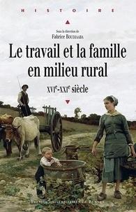 Le travail et la famille en milieu rural (XVIe-XXIe siècle).pdf