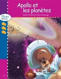 Fabrice Boulanger et Béatrice M. Richet - Niveau souris bleue  : Apollo et les planètes.