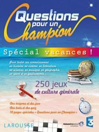 Fabrice Bourdier et Jean-Michel Jakobowicz - Questions pour un Champion - Spécial vacances !.