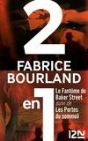 Fabrice Bourland - Le fantôme de Baker Street suivi de Les portes du sommeil.